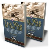 The War in the Air: Volume 5—A History of the RFC, RAF & RNAS against German Air Raids, in Egypt, Sudan, Palestine. Mesopotamia, Macedonia and over the Mediterranean and Near-Eastern Waters, 1917-18